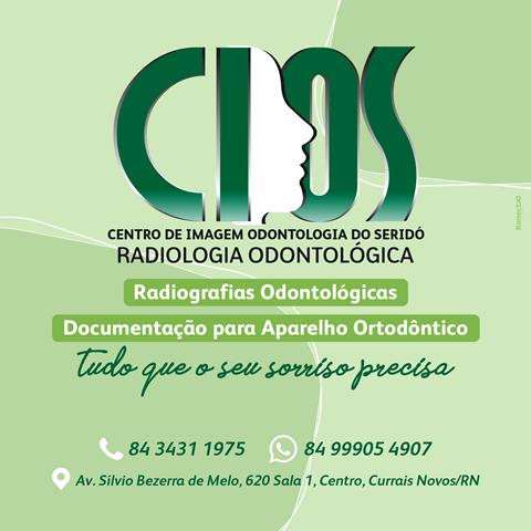 Centro de Imagem Odontológica do Seridó – CIOS, realizando exames odontológicos de excelência